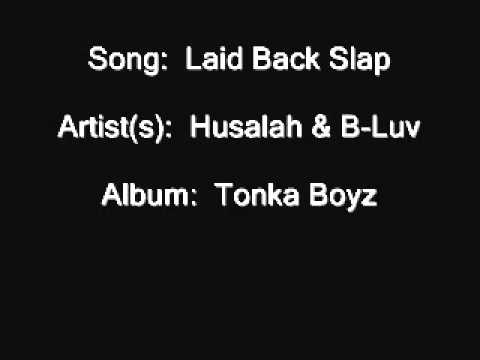 Husalah & B-Luv - Laid Back Slap