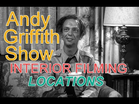 The ANDY GRIFFITH SHOW Interior FILMING LOCATIONS