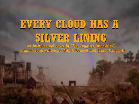 Every Cloud Has a Silver Lining - Instrumental