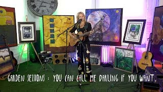 GARDEN SESSIONS: Kelley Swindall - You Can Call Me Darling If You Want 11/7/19 Underwater Sunshine