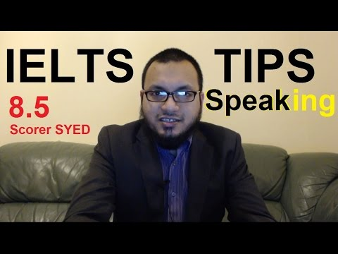 IELTS Speaking Tips By 8.5 Scorer Syed Test Samples Band 8