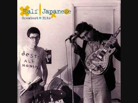 Half Japanese - Greatest Hits [Full Album]