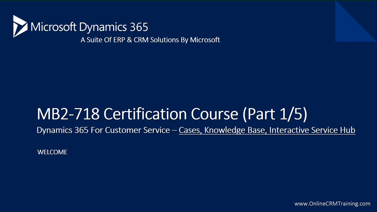 Mb2 718 Certification Course Launched Mb2 718 Detailed Part 1