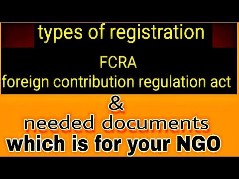 types of registration FCRA for raising foreign fund for ngo fcra ngo fund registration & documents