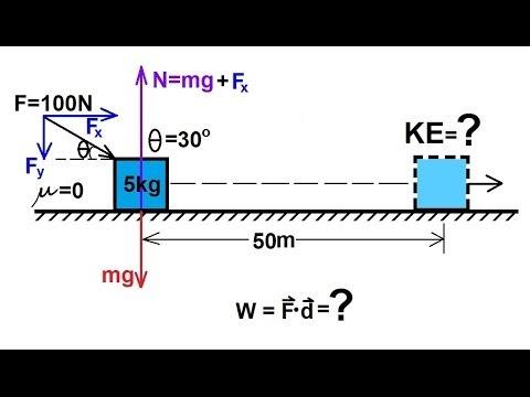 Physics - Mechanics: Work, Energy, and Power (2 of 20) Basic Example