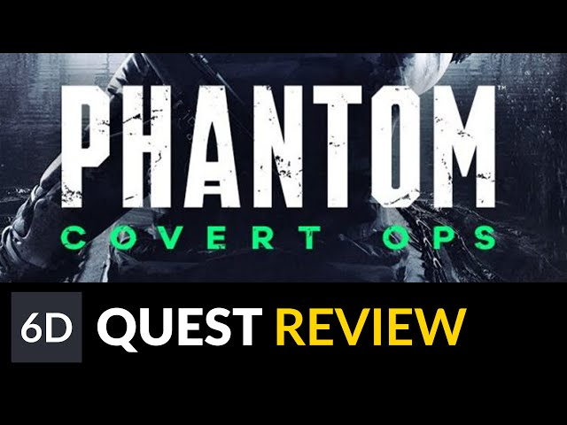 Phantom: Covert Ops | Oculus Quest Game Review
