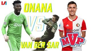 Andre Onana Versus Van der Sar & Steven Berghuis Troeft Ziyech Af Sinds 2017!