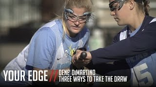 Your Edge | Three Ways to Take The Draw with Dene
