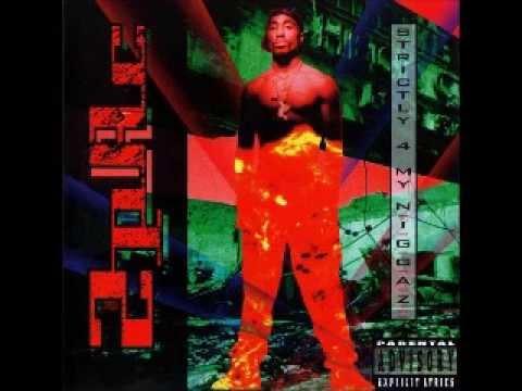 2Pac-Strictly 4 My N.I.G.G.A.Z