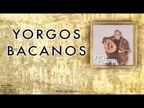 Yorgo Bacanos - Nikriz Sirto  [ Arşiv Serisi © 1997 Kalan Müzik ]
