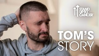 Tom Parker's Story | Stand Up To Cancer