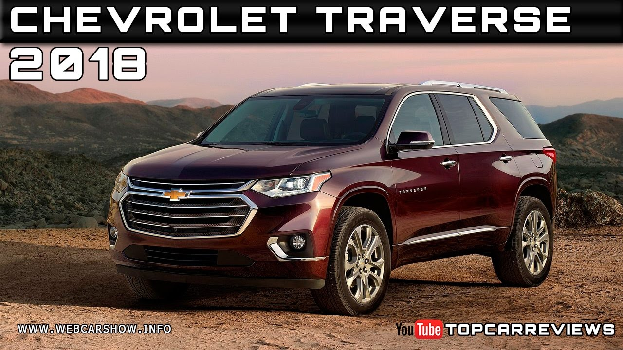 2018 chevrolet traverse review rendered price specs release date youtube. Black Bedroom Furniture Sets. Home Design Ideas