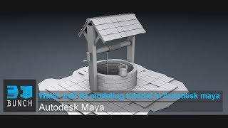 Water well 3d modeling tutorial in Autodesk maya