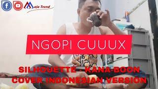 Silhouette - Kana-Boon (Naruto Opening) | Cover Versi Indonesia