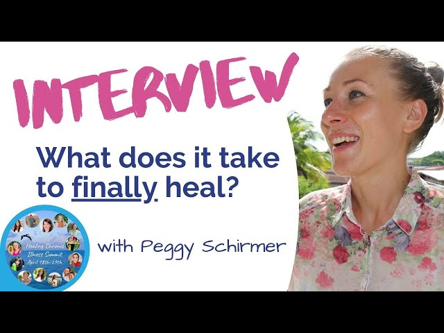 Healing Chronic Illness Summit 2020 - Interview Peggy Schirmer