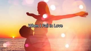 When I Fall …