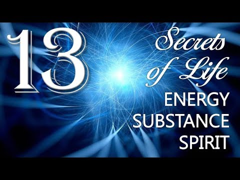 13. ENERGY / POWER - SUBSTANCE / MATTER - SPIRIT ❤️ JESUS REVEALS SECRETS OF LIFE