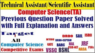 Technical Assistant Scientific Assistant Computer Science Question Paper Solved for DRDO  SRO NTRO