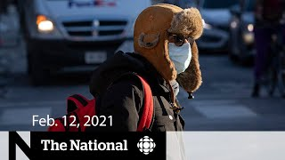 CBC News: The National | Dates announced for air travel measures; Ontario reopening | Feb. 12, 2021