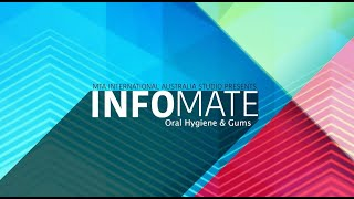 InfoMate | Oral hygiene and Gums