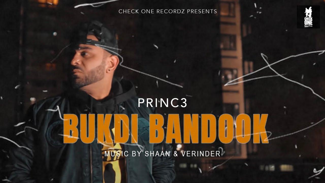 BUKDI BANDOOK | Princ3 | Shaan & Verinder | Latest Punjabi Song 2021