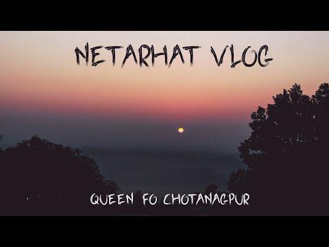 NETARHAT - Queen of chotanagpur(Jharkhand) | Netarhat vlog | the maps