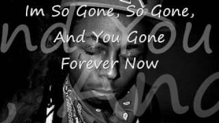 Im So Gone With Lyrics By Lil Wayne and Nu Jersey Devil Ft. Johnny juliano