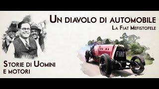 STORIE DI UOMINI E MOTORI - Un diavolo d'automobile: la Fiat Mefistofele