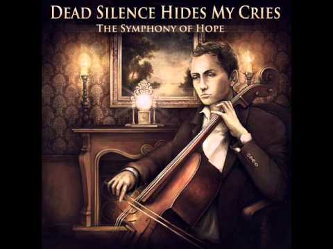 Клип Dead Silence Hides My Cries - Rest in Peace, My Friend