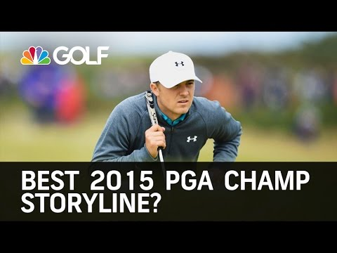 Best 2015 PGA Championship Storyline?   Golf Channel