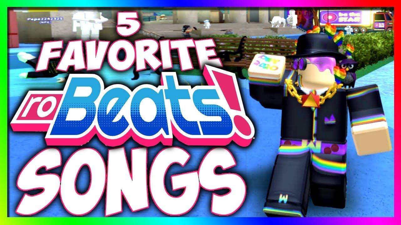 My 5 Favorite RoBeats Songs (Roblox)