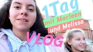 Ein Tag mit Marleen und Melissa / Vlog / kinder_sein / frau_sein