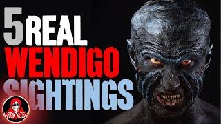 5 CREEPY Encounters with REAL Wendigo - Darkness Prevails