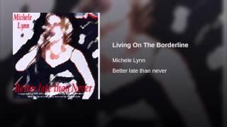 Living On The Borderline