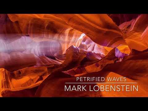 Petrified Waves by Mark Lobenstein Mp3