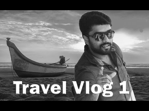 MY FIRST VLOG-Travel to Mahabalipuram (Daily Vlogger chennai india)