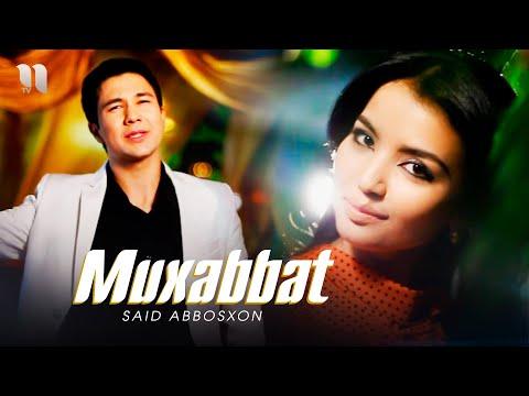 Said Abbosxon - Muxabbat