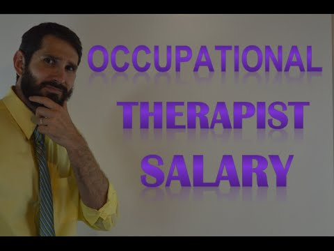 Occupational Therapist Salary | How Much Money Does an Occupational Therapist Make?
