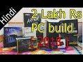 i7 8700k PC build | 2 Lakh PC build india | intel coffee lake build |