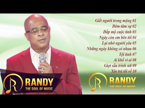 Giết Người Trong Mộng ‣ Nhạc Vàng RANDY Buồn Sầu Lòng - Nhạc Vàng Cho Người Thất Tình