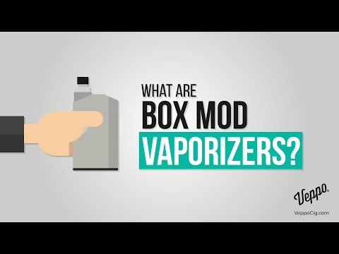 What is a Box Mod Vaporizer? - Veppo Vape Shop