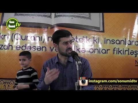 Haci Samir Quran Tefsir meclisi Quranda İslam dinin mahiyyəti(insanlara yaxşı söz deyin)