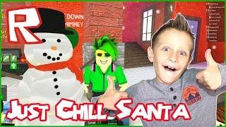 Just Chill Santa / Roblox MAD Games