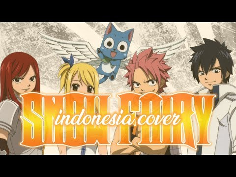 Snow Fairy (Indonesia Cover) OP 1 Fairy Tail