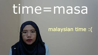 [LEARN MALAY] 13- TIME PART 1