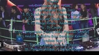 Dj Santai Bulan Oktober 2019 Mundur Alon - Alon - Erfan Setyawan