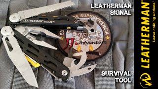 Leatherman Signal - Survival/Bushcraft/Outdoor multitool.