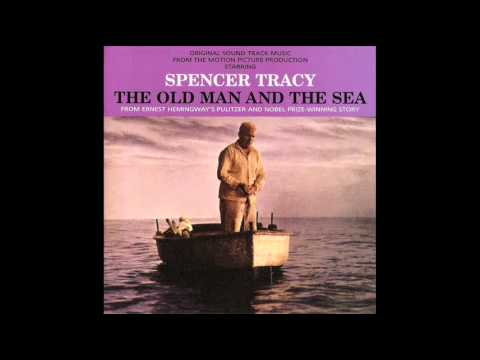 The Old Man And The Sea | Soundtrack Suite (Dimitri Tiomkin)