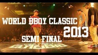World BBoy Classic 2013 - Semi Final - Luigi & Kazuki Rock vs Tim & F E