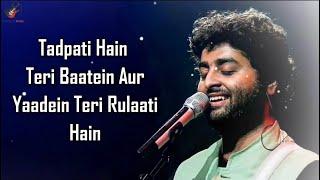 Tadpati Hai Teri Baatein (LYRICS) - Arijit Singh, Sakina Khan